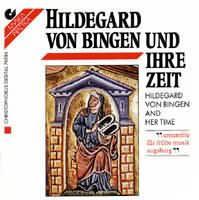 Hildegard von Bingen und ihre Zeit