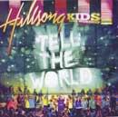 Kids Live Worship: Tell The World